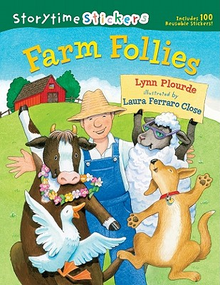 Storytime Stickers: Farm Follies - Plourde, Lynn