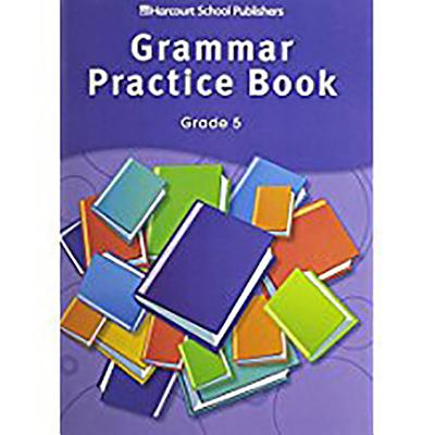 Storytown Grammar Practice Book Student Edition Grade 5