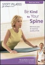 Stott Pilates: Be Kind to Your Spine