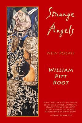 Strange Angels - Root, William Pitt, PhD