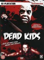 Strange Behavior (A.K.A. Dead Kids)