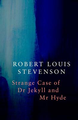 Strange Case of Dr Jekyll and MR Hyde - Stevenson, Robert Louis