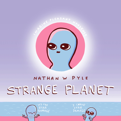 Strange Planet - Pyle, Nathan W