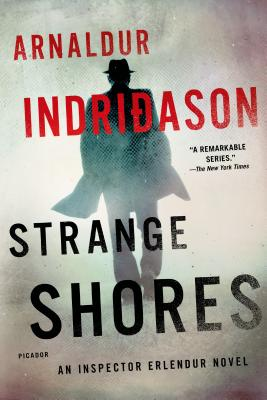 Strange Shores: An Inspector Erlendur Novel - Indridason, Arnaldur