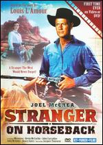 Stranger on Horseback - Jacques Tourneur