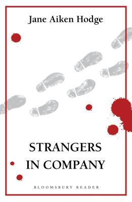 Strangers in Company - Hodge, Jane Aiken