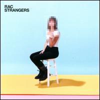 Strangers - RAC