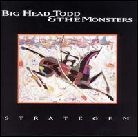 Strategem - Big Head Todd & the Monsters