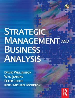 Strategic Management and Business Analysis - Williamson, David