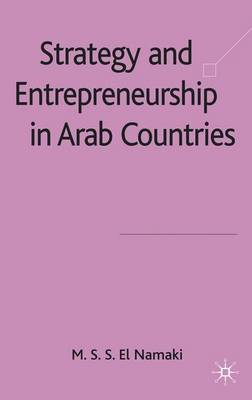 Strategy and Entrepreneurship in Arab Countries - El Namaki, M S S