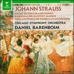 Strauss: An der schönen, blauen Donau; Kaiser Walzer; Radetzky March; Pizzicato Polka; Die Fledermaus Overture