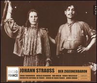 Strauss: Der Zigeunerbaron - Béla Perencz (baritone); Ewa Wolak (mezzo-soprano); Hanna Schaer (mezzo-soprano); Jeannette Fischer (soprano);...