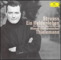 Strauss: Ein Heldenleben; Die Frau ohne Schatten-Fantasie - Rainer Honeck (violin); Wiener Philharmoniker; Christian Thielemann (conductor)