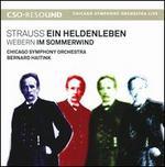 Strauss: Ein Heldenleben; Webern: Im Sommerwind