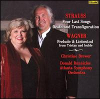 Strauss: Four Last Songs; Death and Transfiguration; Wagner: Prelude and Liebestod from Tristan und Isolde - Christine Brewer (soprano); Atlanta Symphony Orchestra; Donald Runnicles (conductor)