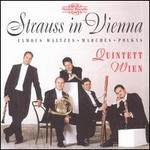 Strauss in Vienna: Famous Waltzes, Marches and Polkas