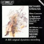 Strauss: Oboe Concerto; Bourgeois Gentilhomme
