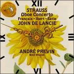 Strauss: Oboe Concerto/Francaix: L'Horloge De Flore/Satie: Gymnopédie No.1/ibert: Symphonie Concertante