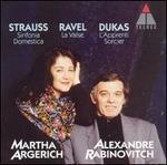 Strauss: Sinfonica Domestica; Ravel: La Valse; Dukas: L'Apprenti Sorcier
