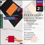 Stravinsky: Chamber Works & Rarities