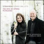 Stravinsky: Piano Ballets - The Rite of Spring; Petrushka