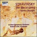 Stravinsky: The Rite of Spring; Apollon Musagète