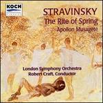 Stravinsky: The Rite of Spring; Apollon Musagète