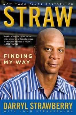 Straw: Finding My Way - Strawberry, Darryl