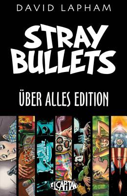 Stray Bullets Uber Alles Edition - Lapham, David