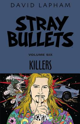 Stray Bullets Volume 6: Killers - Lapham, David