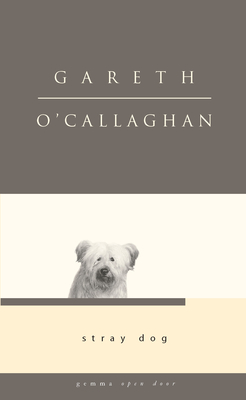 Stray Dog - O'Callaghan, Gareth