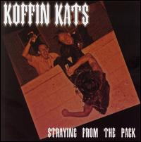 Straying from the Pack - Koffin Kats