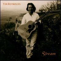 Stream - Tim Reynolds