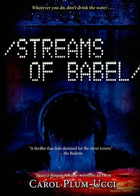 Streams of Babel - Plum-Ucci, Carol