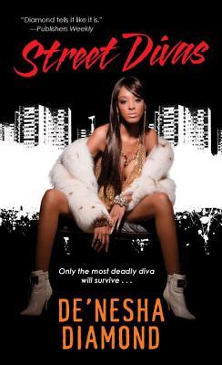 Street Divas - Diamond, De'nesha