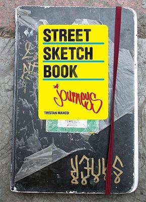 Street Sketchbook: Journeys - Manco, Tristan