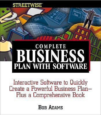 Streetwise Complete Business Plan with Software - Adams, Bob