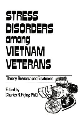 Stress Disorders Among Vietnam Veterans: Theory, Research - Figley, Charles R.
