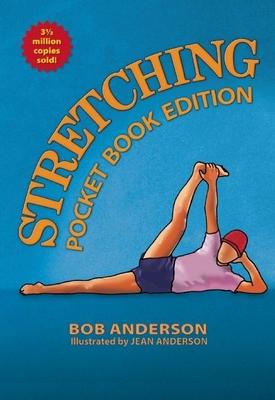 Stretching - Anderson, Bob, Ed.D