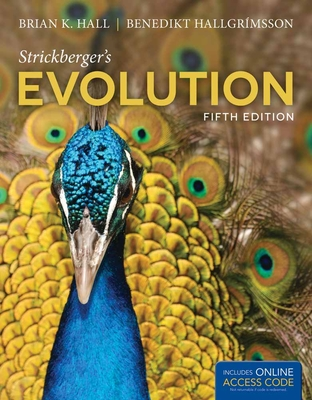 Strickberger's Evolution - Hall, Brian K, and Hallgrimsson, Benedikt