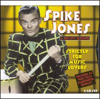 Strictly for Music Lovers [Box Set] - Spike Jones