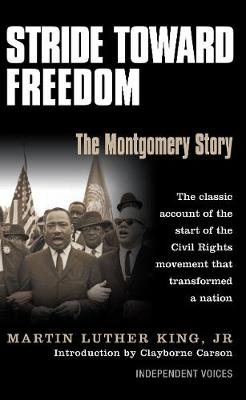 Stride Toward Freedom: The Montgomery Story - King, Martin Luther