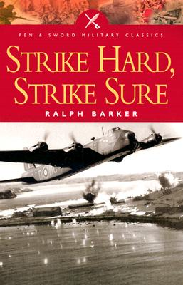 Strike Hard, Strike Sure - Barker, Ralph