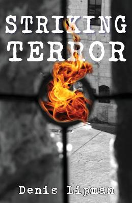 Striking Terror - Lipman, Denis