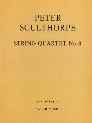 String Quartet No. 8: Parts, Parts - Sculthorpe, Peter (Composer)