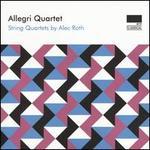 String Quartets by Alec Roth