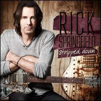 Stripped Down - Rick Springfield