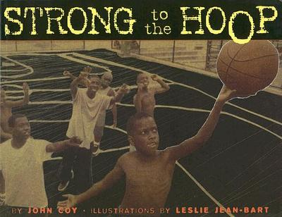 Strong to the Hoop - Coy, John