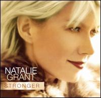 Stronger - Natalie Grant