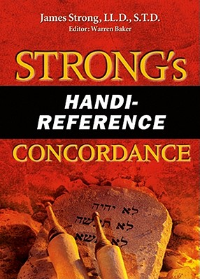 Strong's Handi-Reference Concordance - Strong, James